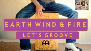 Let's Groove - Earth, Wind & Fire Cajon Cover | Cajon Covers