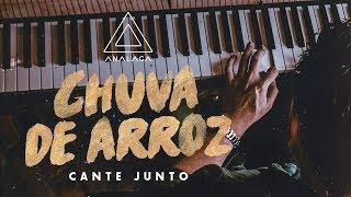ANALAGA Cante Junto - Chuva De Arroz (Luan Santana) - 360°