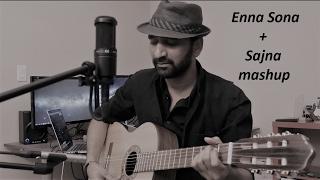 Enna Sona (Ok Jaanu) | Sajna | Acoustic Cover