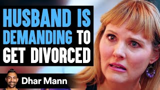 Husband Demands A Divorce, Lives To Regret Every Word | Dhar Mann