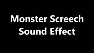 Monster Screech Sound Effect