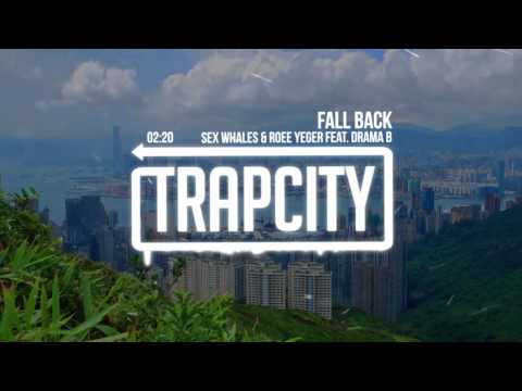 Sex Whales & Roee Yeger - Fall Back (ft. Drama B)