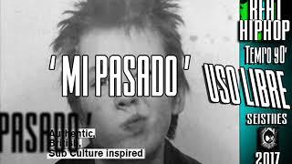 BEAT - Instrumental Hip Hop ''  MI PASADO   ''  USO LIBRE