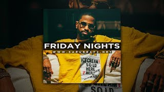Friday Nights - Big Sean ft. Lloyd [Instrumental Club Rap Type Beat]