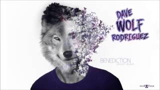 Dave WOLF Rodriguez - Benediction (August Alsina) Prod.WICKEDSTUDIOS