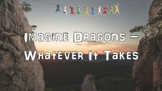 Imagine Dragons - Whatever It Takes [Acoustic Cover.Lyrics.Karaoke]