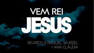 5 - Vem rei Jesus