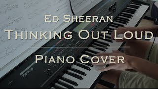 """Thinking Out Loud"" (Ed Sheeran Piano Cover)"