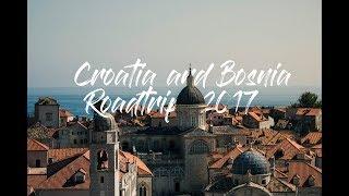 CROATIA AND BOSNIA ROADTRIP | TRAVEL VIDEO