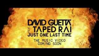 David Guetta - Just One Last Time [Trailer] ft. Taped Rai