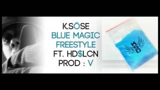 K.SÖSE feat HDS LCN - BLUE MAGIC
