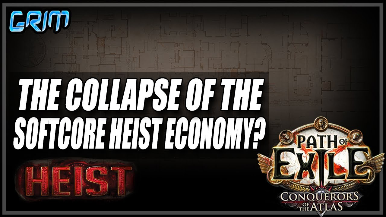 Grimro - [PoE 3.12] The Softcore Heist Economy Might Be About To Collapse