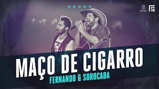 Fernando & Sorocaba - Um Maço de Cigarro e Uma Garrafa | Vídeo Oficial DVD FS LOOP 360°