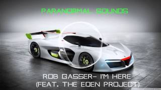 Rob Gasser- I'm Here (feat. The Eden Project)
