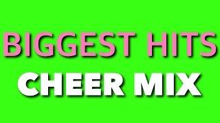 Cheer Mix 2016 -  BIGGEST HITS!