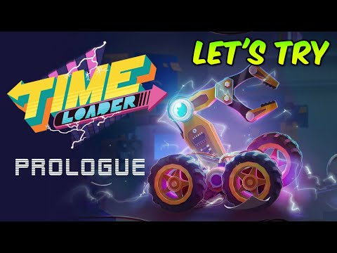 WTFF::: Lets try  Time Loader