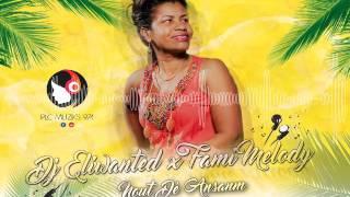 Fami Melody - Nout Dé Ansanm (Maxi Dj Eliwanted x Miane) - 2017