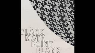 Point Blank (Alternate) - Black Math