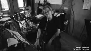 Sérgio Godinho - Caríssimas Canções_ensaios #2