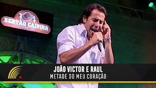 João Victor e Raul - Metade do Meu Coração - Sertão Caipira Universitário