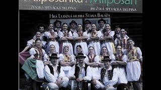 """Ukážky z CD MIPOŠAN - MILPOŠANKA: ,,A za našu chižu"""" 2017"""