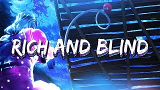 Fortnite Montage - Rich and Blind by Juice WRLD