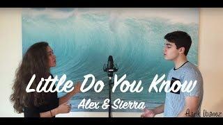 Little Do You Know - Alex & Sierra Cover (Aarik Ibanez & Sasha Kewene-Hite)