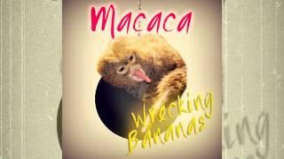 MACACA - Wrecking Banana (Wrecking Ball Monkey Version)