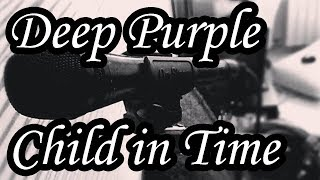 Deep Purple - Child In Time cover (Acoustic covers and songs by Sergio)