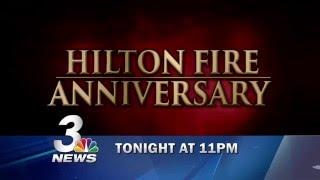 HILTON FIRE ANNIVERSARY