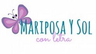 Mariposa Y Sol - Con Letra