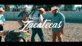 EL SEÑOR DE ZACATECAS (LOS BUCHONES DE CULIACAN) VIDEO OFICIAL 2017