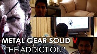 MGSV: ADDICTION [Intervention Parody]