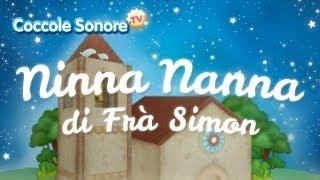 Ninna Nanna di Frà Simon - Canzoni per bambini di Coccole Sonore