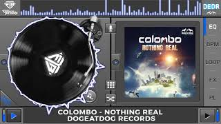 Colombo - Nothing Real (Original Mix)