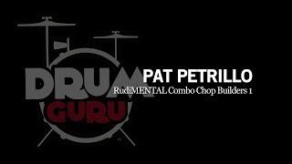 Drum Guru: Pat Petrillo's Rudi-MENTAL Combo Chop Builders 1