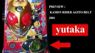 preview kamen rider agito belt [YUTAKA]