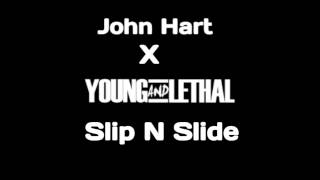 Slip N Slide - Jonn Hart Feat. Young & Lethal (New Music 2013)
