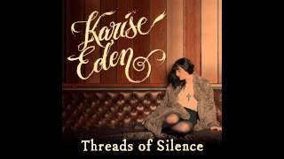 Karise Eden - Threads Of Silence