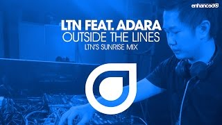 LTN feat. Adara - Outside The Lines (LTN's Sunrise Mix) [OUT NOW]