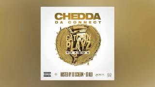 Chedda Da Connect & Chill - Back 2 Trappin'