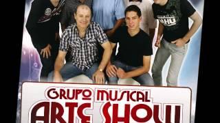 Me tire desse Abandono- Grupo Musical Arte Show
