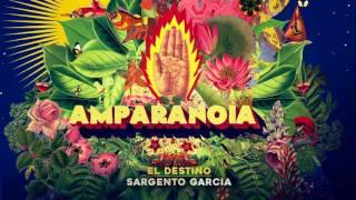 Amparanoia - El Destino feat. Sargento Garcia