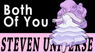 Both Of You - Rose Quartz Edition 【 Steven Universe Cover 】