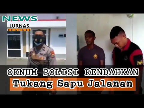 Oknum Polisi Rendahkan Tukang Sapu Jalanan