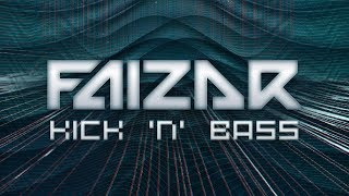 Faizar - Kick 'n Bass [Fusion 338]