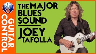 The Major Blues Sound - Joey Tafolla