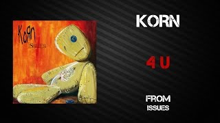 Korn - 4 U [Lyrics Video]