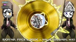 Rkayna, Face & Book - Ninja (Original Mix)
