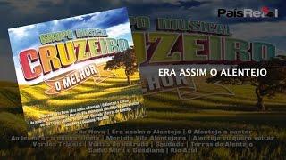 Cruzeiro - Era Assim O Alentejo